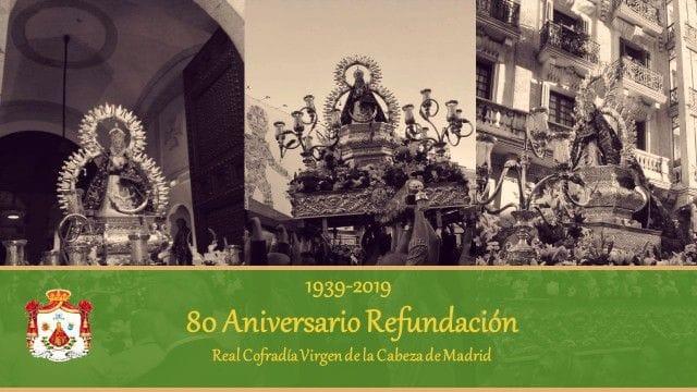 80 Aniversario de la Refundación de la Cofradía