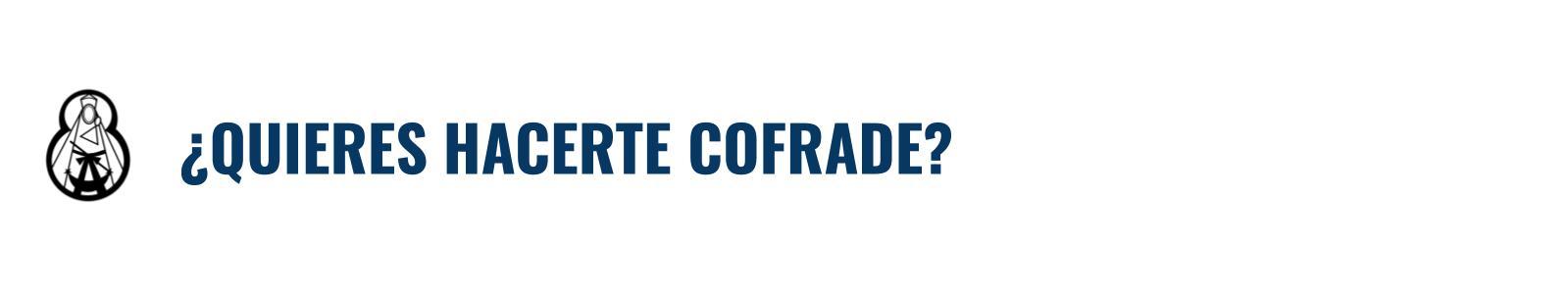 Hacerse Cofrade